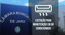 Câmara abre licitação para obter serviços de manutenção de ar condicionado