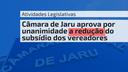 Câmara de Jaru aprova por unanimidade a redução do subsídio dos vereadores